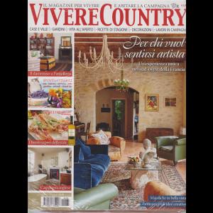 Vivere Country - + Casa Chic - n. 133 - luglio 2020 - mensile - 2 riviste