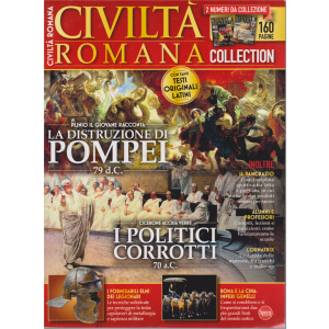 Civilta' Romana Anthology - n. 1 - bimestrale - agosro - settembre 2020 - 2 numeri da collezione - 160 pagine