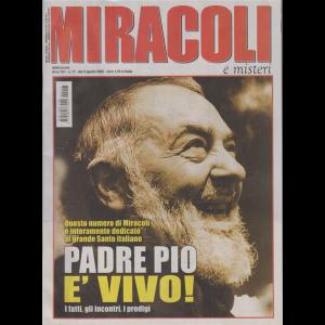 Miracoli e Misteri - n. 17 - 5 agosto 2020 - settimanale