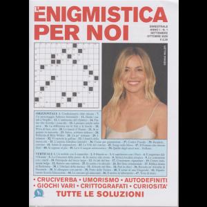 L'enigmistica per noi - n. 1 - settembre - ottobre 2020 - bimestrale