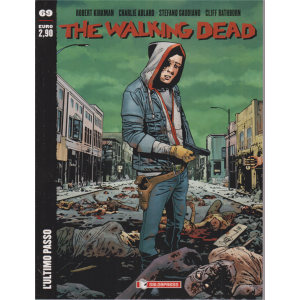 The Walking Dead - n. 69 - L'ultimo passo - mensile - 8/8/2020 -