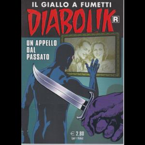 Diabolik Ristampa - Un appello dal passato - n. 710 - mensile - 10/8/2020 -