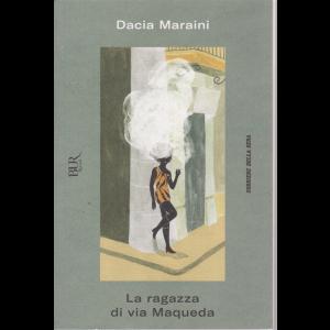 Dacia Maraini - La Ragazza di via Maqueda - n. 12 - settimanale