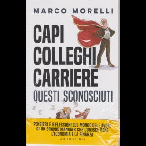 Capi colleghi carriere questi sconosciuti - di Marco Morelli - n. 1/2020 - mensile