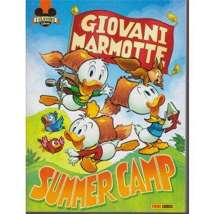 I classici Disney - Giovani marmotte - Summer camp - n. 18 - bimestrale - 10 agosto 2020 -