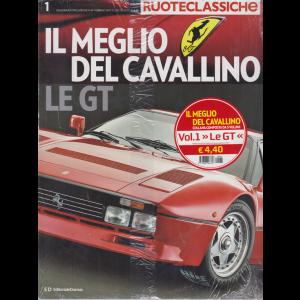 Galleria Ruoteclassiche - Il meglio del Cavallino - Le Gt - vol. 1 - n. 84 - febbraio 2017
