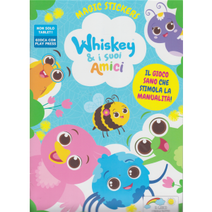 Whiskey Magic Stickers - Whiskey & i suoi amici - n. 2 - agosto - settembre 2020 - bimestrale