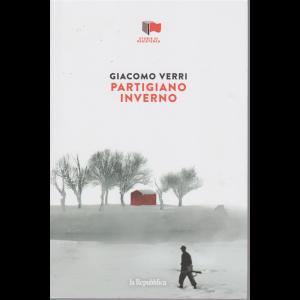 Storie di Resistenza - Giacomo Verri- Partigiano inverno - n. 17 - settimanale