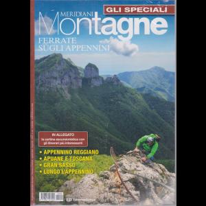 Gli speciali di Meridiani Montagne - Ferrate sugli Appennini - bimestrale - agosto 2020 - n. 24