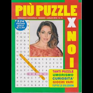 Piu' Puzzle Per Noi - n. 74 - maggio - luglio 2019 - 324 pagine - Claudia Gerini