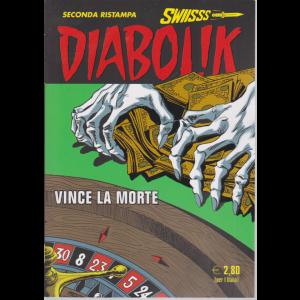 Diabolik Swiisss - II Ristampa - n. 315 - Vince la morte - mensile - 20/8/2020 -