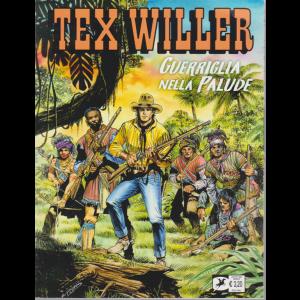 Tex Willer - Guerriglia nella palude - n. 22 - mensile - 18 agosto 2020 -