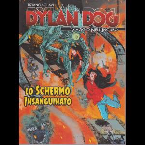 Dylan Dog - Viaggio nell'incubo - di Tiziano Sclavi - Lo schermo insanguinato - n. 57 - settimanale