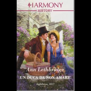 Harmony History - Un Duca da non amare - di Ann Lethbridge - n. 688 - mensile - agosto 2020