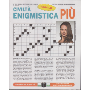 Civilta' Enigmistica Più - n. 154 - mensile - settembre 2020