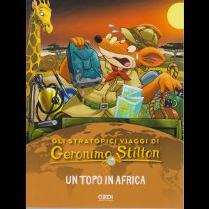 Gli stratopici viaggi di Geronimo Stilton - Un topo in Africa - n. 8 - 19/8/2020 -