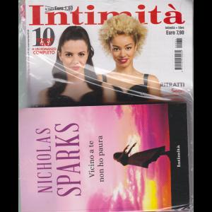 Intimita' +Il libro di Nicholas Sparks - Vicino a te non ho paura - n. 34 - settimanale - 26 agosto 2020 - rivista + libro
