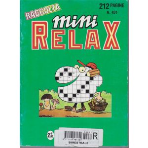 Raccolta di Mini Relax - n. 451 - bimestrale - 212 pagine