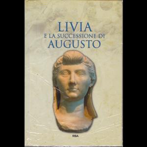 Gli episodi decisivi - Grecia e Roma - Livia e la successione di Augusto - n. 42 - settimanale - 21/8/2020- copertina rigida