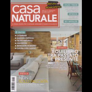 Casa Naturale - n. 108 - bimestrale - settembre - ottobre 2020