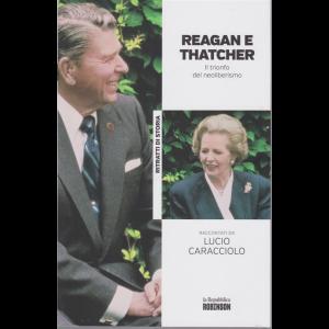 Ritratti di Storia - Reagan e Thatcher. Il trionfo del neoliberismo  raccontati da Lucio Caracciolo - n. 22 -