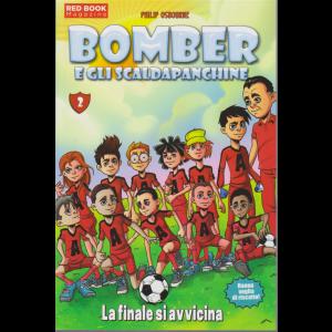 Red Book Magazine - Bomber e gli scaldapanchine - La finale si avvicina - n. 7 - mensile - 15/8/2020 -