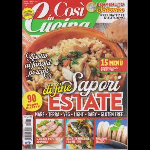 Cosi' in Cucina - n. 9 - mensile - settembre 2020