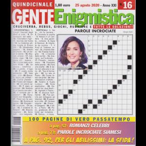 Gente Enigmistica - n. 16 - quindicinale - 25 agosto 2020 - 100 pagine di vero passatempo