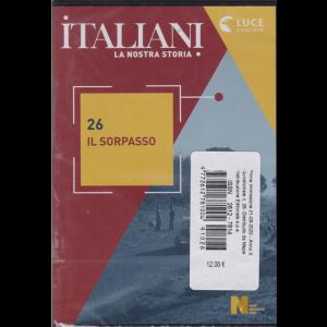Italiani, la nostra storia - Il sorpasso - n. 26 - 21/8/2020 - quindicinale -