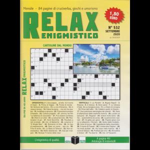 Relax - Enigmistico - n. 532 - settembre 2020 - mensile