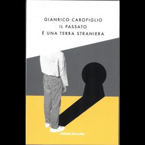 Gialli Estate by Corriere della Sera - Il Passato è una terra stradiera di Gianrico Carofiglio