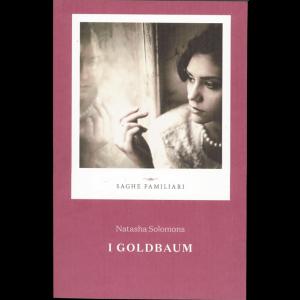 Saghe Familiari vol. 12:  I Goldbaum di Natasha Solomons