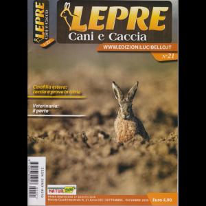 Lepre, Cani e Caccia - n. 21 - quadrimestrale - settembre - dicembre 2020 -