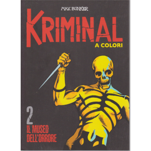 Kriminal - Il museo dell'orrore - n. 2 - A colori