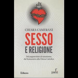 Chiara Camerani - Sesso e religione - n. 4 - Dal paganesimo al satanismo, dal Kamasutra alla Chiesa Cattolica