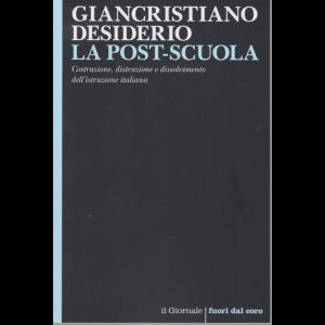 Giancristiano Desiderio - La post-scuola - n. 120