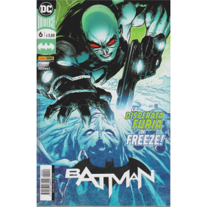 Batman - n. 6 - La disperata furia di Freeze! - quindicinale - 27 agosto 2020