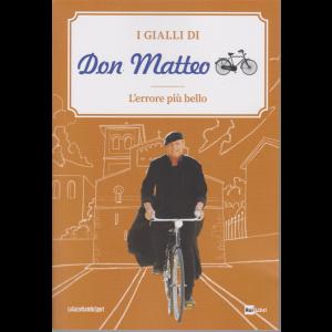 I Gialli di Don Matteo - L'errore più bello - n. 1 - settimanale -