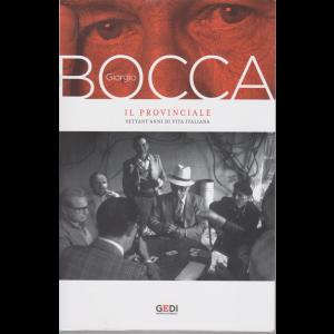 Giorgio Bocca - Volume 1 - Il provinciale - Settant'anni di vita italiana - 28/8/2020 - settimanale