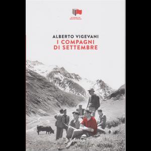Storie di Resistenza - I compagni di settembre - di Alberto Vigevani - n. 19 - settimanale -