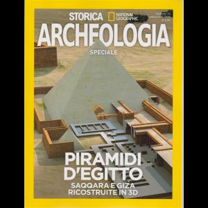 Storica Speciale Archeologia - National Geographic - n. 13 - Piramidi d'Egitto - Saqqara e Giza ricostruite in 3D - settembre 2020 - bimestrale