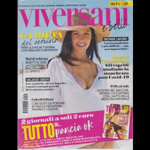 Viversani e Belli + Tutto su....pancia ok - n. 36 - 28/8/2020 - settimanale - 2 riviste