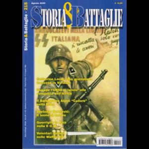 Storia e battaglie - n. 215 - agosto 2020 - mensile