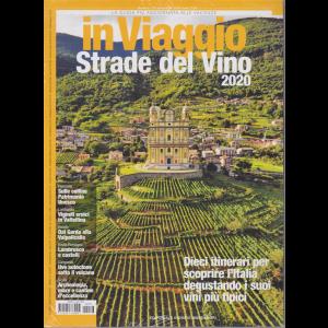 In Viaggio - Strade del Vino 2020 - n. 276 - settembre 2020 - mensile