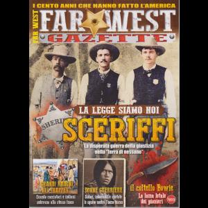 Far West Gazette - n. 12 - bimestrale - aprile - maggio 2019