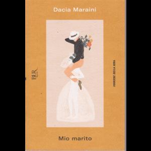 Dacia Maraini - Mio marito - n. 15 - settimanale -