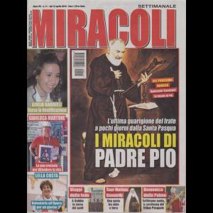 Miracoli - n. 11 - 12 aprile 2019 - settimanale