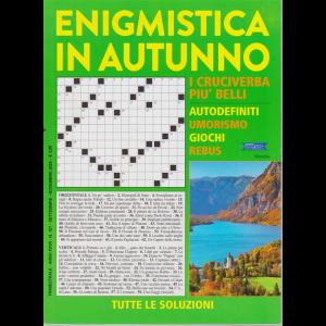Enigmistica in autunno - n. 107 - trimestrale - settembre - novembre 2020 -