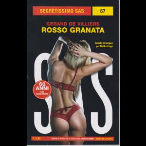 Segretissimo sas - n. 67 - Rosso granata - di Gerard De Villiers - settembre 2020 - mensile
