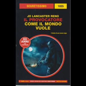Segretissimo - n. 1655 - Il provocatore - Come il mondo vuole - di Jo Lancaster Reno - bimestrale - settembre 2020 -